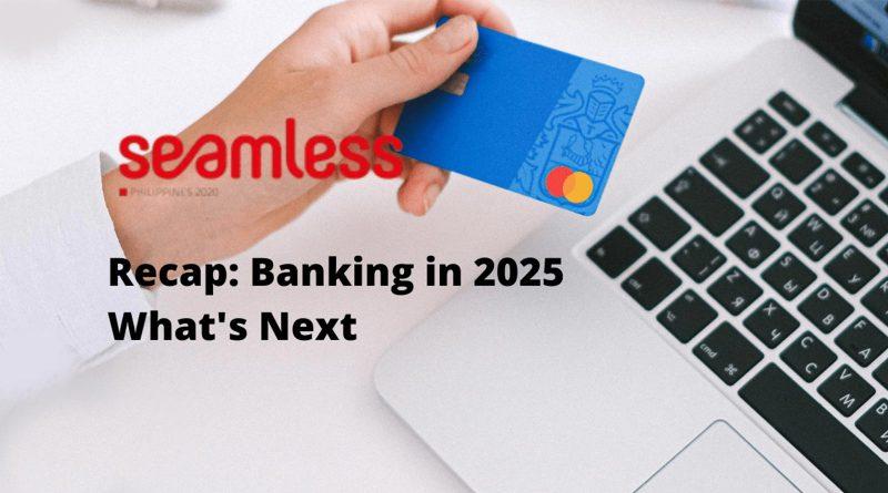 Seamless Philippines Banking in 2025 Recap