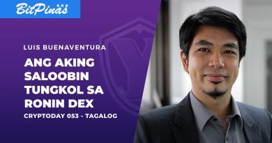 Cryptoday 053 – Ang Aking Saloobin Tungkol sa Ronin DEX
