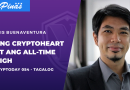 Cryptoday 054 – Ang CryptoHeart at ang All-Time High